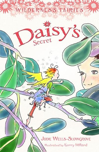 Daisy's Secret: Wilderness Fairies Book 4