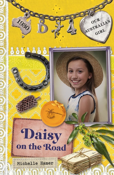 Our Australian Girl: Daisy on the Road (Book 4)