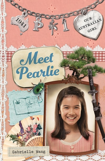 Our Australian Girl: Meet Pearlie (Book 1)