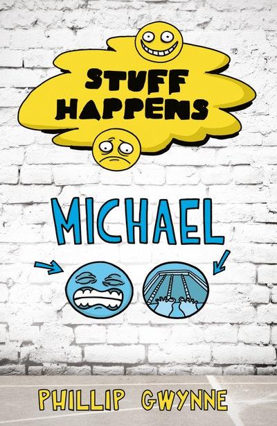 Stuff Happens: Michael