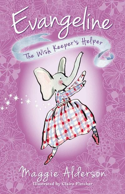 Evangeline, the Wish Keeper's Helper