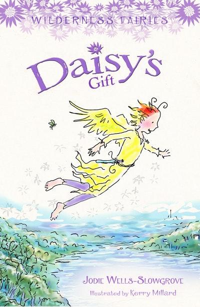 Wilderness Fairies 5: Daisy's Gift
