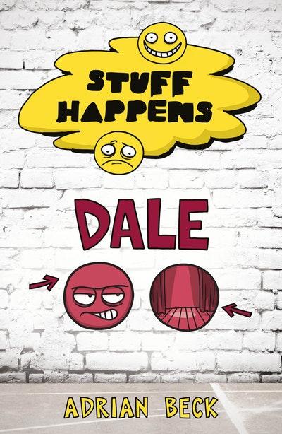Stuff Happens: Dale