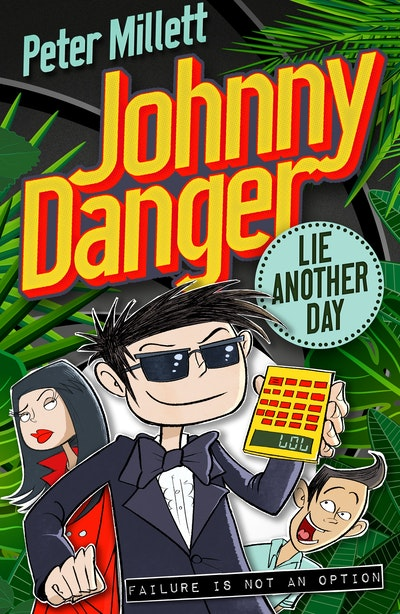 Johnny Danger: Lie Another Day