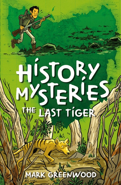 History Mysteries: The Last Tiger