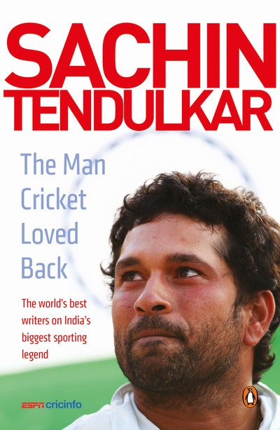Sachin Tendulkar: The Man Cricket Loved Back