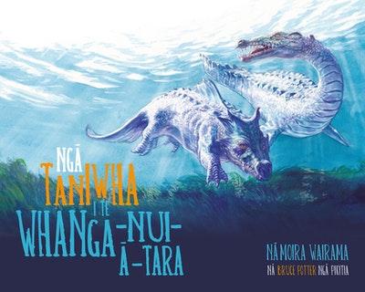 Nga Taniwha i te Whanga-nui-a-tara