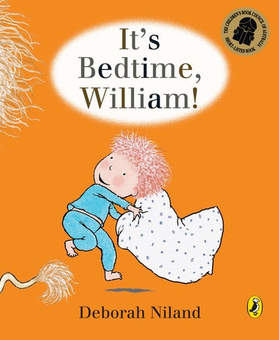 It's Bedtime, William