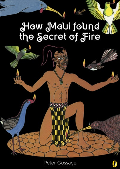 How Maui Found the Secret of Fire