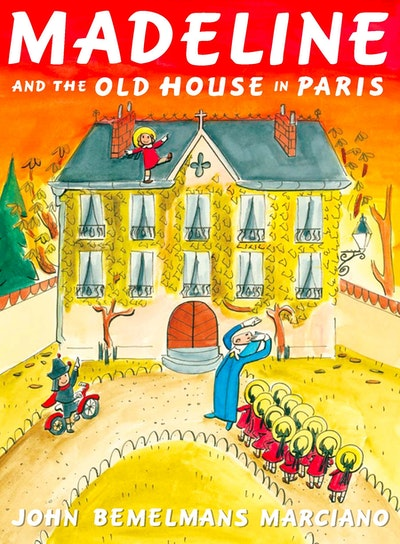 Madeline and the old house in paris by john bemelmans for Classic house books