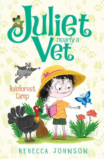 Rainforest Camp: Juliet, Nearly a Vet (Book 12)
