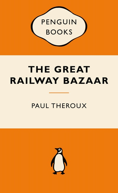 The Great Railway Bazaar: Popular Penguins