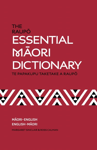 The Raupō Essential Māori Dictionary