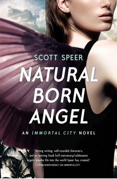 Natural Born Angel: Immortal City Book 2