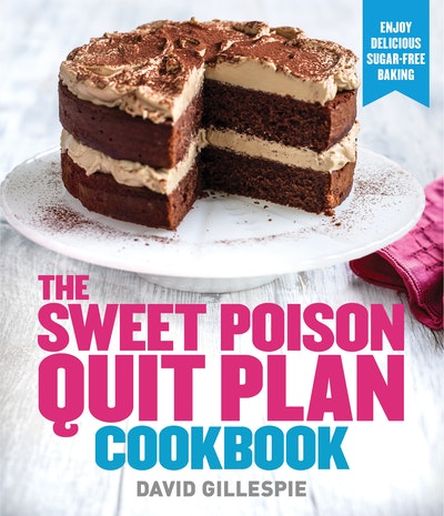 Sweet Poison Quit Plan Cookbook