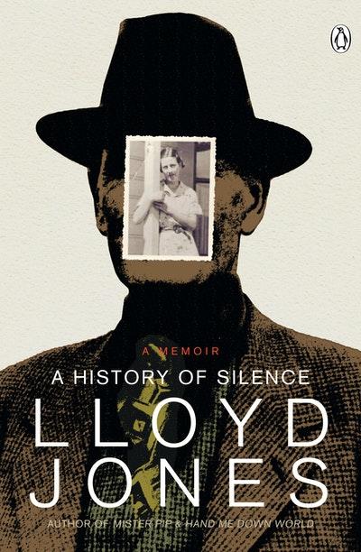 A History of Silence: A Memoir ( NZ Ed)