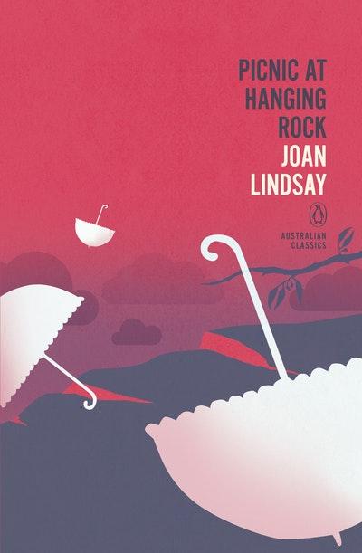 Picnic at Hanging Rock: Penguin Australian Classics