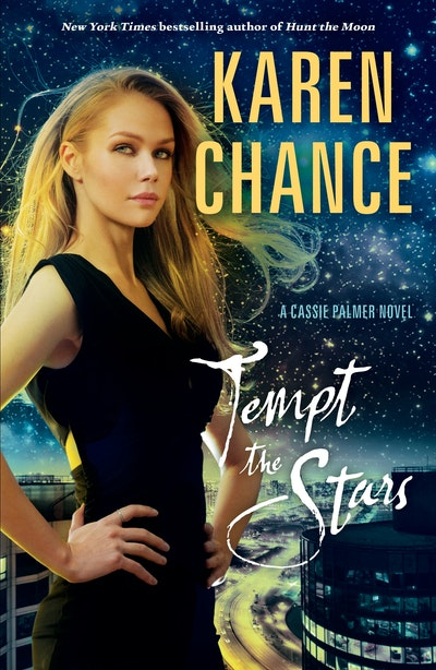 Tempt the Stars: A Cassie Palmer Novel Volume 6