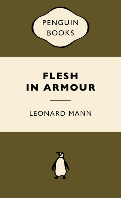 Flesh in Armour: War Popular Penguins