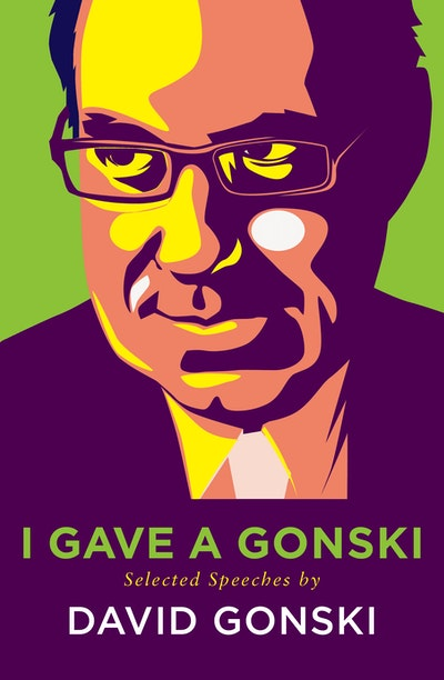 I Gave A Gonski: Selected Speeches