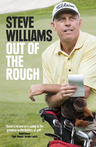 Steve Williams: Out of the Rough