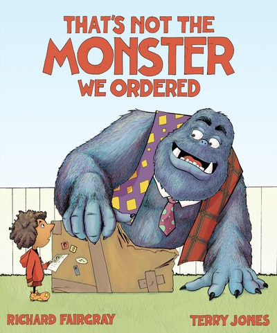 That's Not the Monster We Ordered