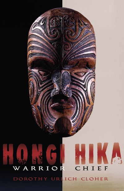 Hongi Hika: Warrior Chief