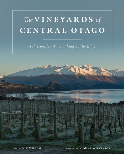 The Vineyards of Central Otago