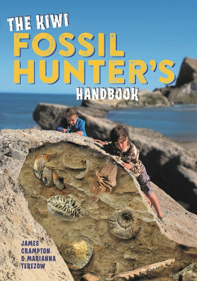The Kiwi Fossil Hunter's Handbook