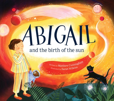 Abigail and the Birth of the Sun