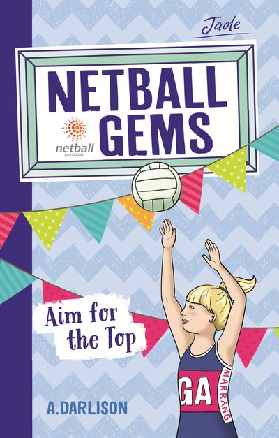 Netball Gems 5: Aim for the Top