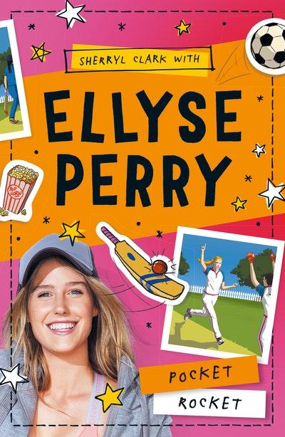 Ellyse Perry 1: Pocket Rocket