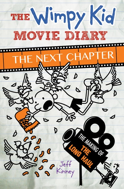 The Wimpy Kid Movie Diary: The Next Chapter
