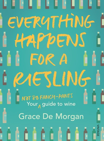 Everything Happens for a Riesling