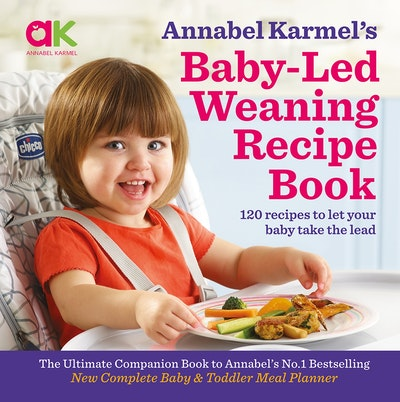 Baby led weaning recipe book by annabel karmel penguin books australia hi res cover baby led weaning recipe book forumfinder Images