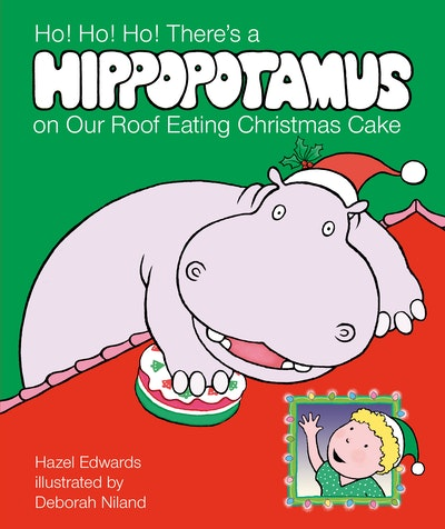 Ho! Ho! Ho! There's a Hippopotamus on Our Roof Eating Christmas Cake
