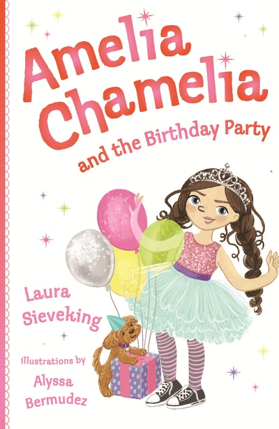 Amelia Chamelia and the Birthday Party