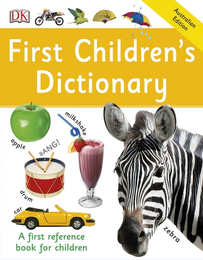 First Children's Dictionary: First Reference