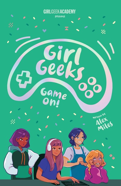 Girl Geeks 2: Game On