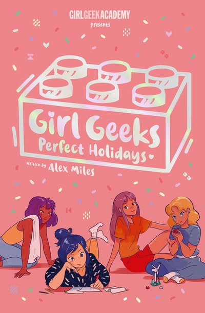 Girl Geeks 3: Perfect Holidays