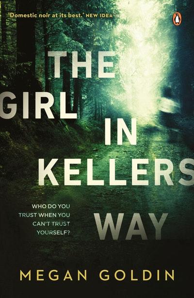 Girl in Kellers Way