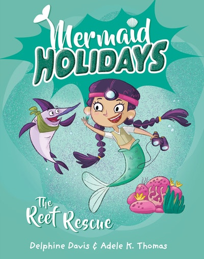 Mermaid Holidays 4: The Reef Rescue