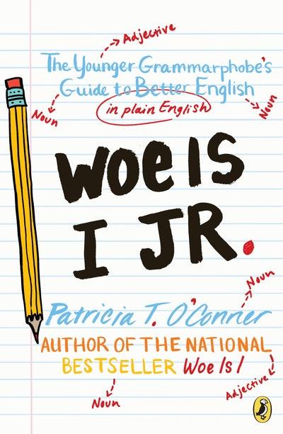 Woe Is I Jr.