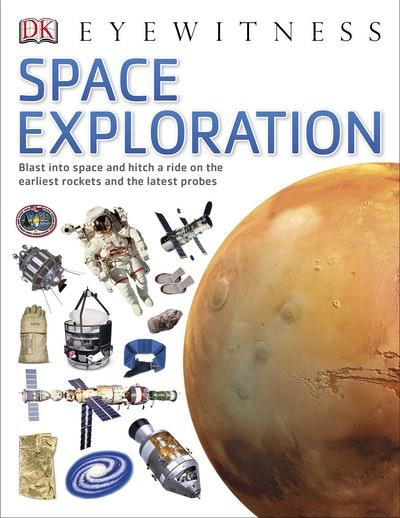 DK Eyewitness: Space Exploration