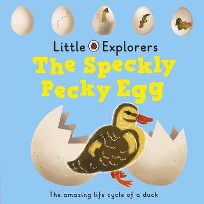 Ladybird Little Explorers: The Speckly, Pecky Egg