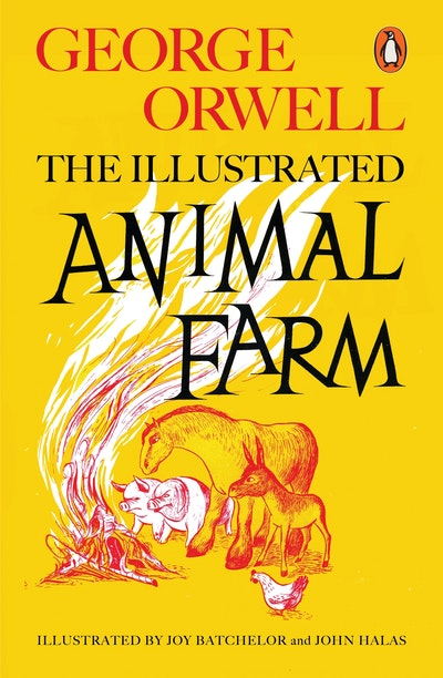 Illustrated Book Cover Notes : The illustrated animal farm by george orwell penguin