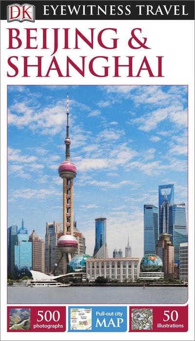 Beijing and Shanghai: Eyewitness Travel Guide