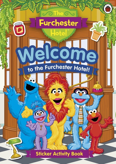 The Furchester Hotel: Welcome To The Furchester Hotel Sticker Activity Book