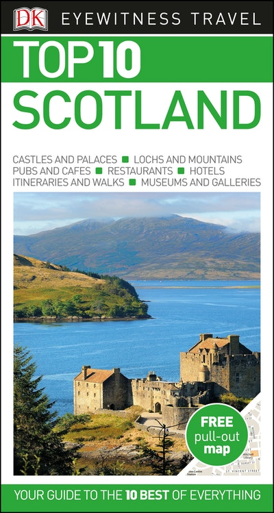Scotland eyewitness top 10 travel guide by dk penguin for Travel guide to scotland