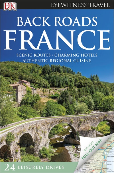 France Back Roads: Eyewitness Travel
